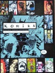 Komiks • Antologia komiksu polskiego. Najlepsi młodzi rysownicy