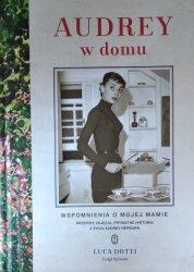 Luca Dotti, Luigi Spinola • Audrey w domu. Wspomnienia o mojej mamie