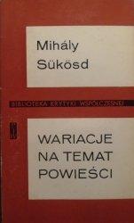 Mihaly Sukosd • Wariacje na temat powieści