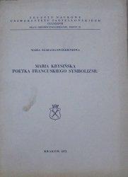 Maria Szarama-Swolkieniowa • Maria Krysińska poetka francuskiego symbolizmu