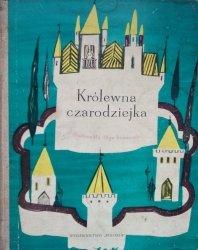 Jadwiga Liwicka • Królewna Czarodziejka i inne baśnie polskie [Olga Siemaszko]