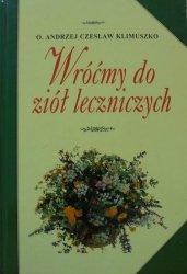 o. Andrzej Czesław Klimuszko • Wróćmy do ziół leczniczych