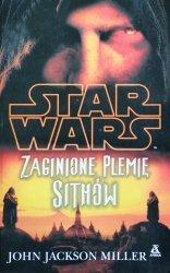 John Jackson Miller • Zaginione plemię Sithów. Star Wars