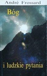 Andre Frossard • Bóg i ludzkie pytania