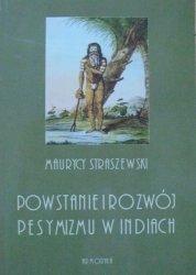 Maurycy Straszewski • Powstanie i rozwój pesymizmu w Indiach