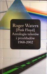 Roger Waters [Pink Floyd] • Antologia tekstów i przekładów 1968-2002