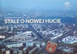 Paweł Jagło • Stale o Nowej Hucie. Revisiting Nowa Huta