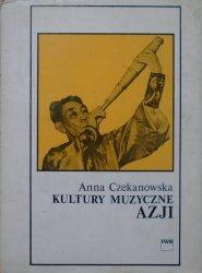 Anna Czekanowska • Kultury muzyczne Azji [Chiny, Japonia, Tybet, Bliski Wschód, Arabowie]