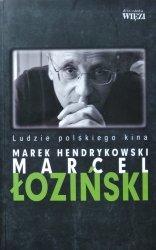Marek Hendrykowski • Marcel Łoziński