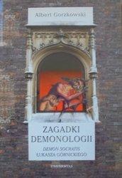 Albert Gorzkowski • Zagadki demonologii. Demon Socratis Łukasza Górnickiego [demonologia, Platon]
