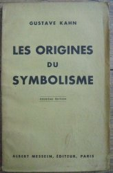 Gustave Kahn • Les Origines du Symbolisme [1936]
