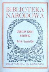Stanisław Ignacy Witkiewicz • Wybór dramatów