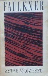 William Faulkner • Zstąp, Mojżeszu [Nobel 1949]