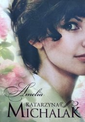 Katarzyna Michalak • Amelia