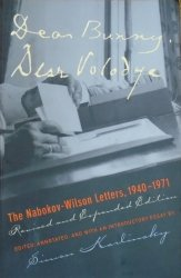 Dear Bunny, Dear Volodya: The Nabokov-Wilson Letters, 1940-1971. Revised and Expanded Edition