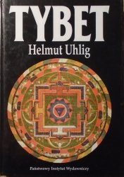Helmut Uhlig • Tybet. Kraj zakazany otwiera swoje wrota