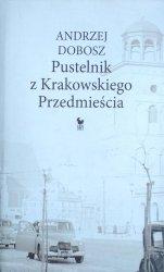Andrzej Dobosz • Pustelnik z Krakowskiego Przedmieścia