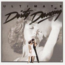 Soundtrack • Dirty Dancing Ultimate • CD