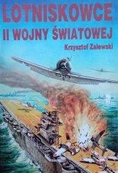 Krzysztof Zalewski • Lotniskowce II Wojny Światowej cz. II