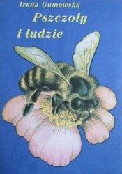 Irena Gumowska • Pszczoły i ludzie
