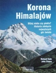 Richard Sale, John Cleare • Korona Himalajów