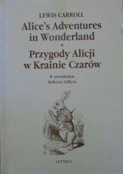 Lewis Carroll • Przygody Alicji w Krainie Czarów / Alice's Adventures in Wonderland
