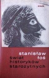 Stanisław Łoś • Świat historyków starożytnych
