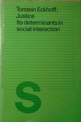 Torstein Eckhoff • Justice. Its Determinants in Social Interaction [dedykacja autorska]