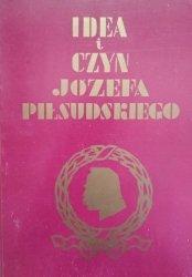 Wacław Sieroszewski • Idea i czyn Józefa Piłsudskiego