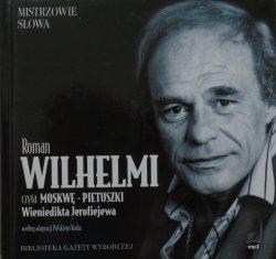 Wieniedikt Jerofiejew • Moskwa-Pietuszki [audiobook] [Mistrzowie słowa]