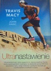 Travis Macy & John Hanc • Ultranastawienie
