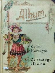 Zenon Harasym • Ze starego albumu. O dawnych fotografiach carte de visite i cabinet portrait