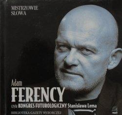 Stanisław Lem • Kongres futurologiczny [audiobook] [Mistrzowie słowa]