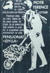 Piotr Terence • Pensjonat Idylla