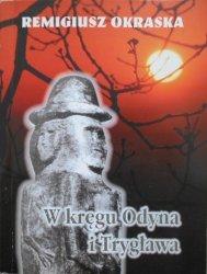 Remigiusz Okraska • W kręgu Odyna i Trygława. Neopoganizm w Polsce i na świecie