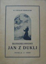 o. Czesław Bogdalski • Błogosławiony Jan z Dukli