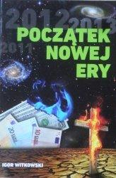 Igor Witkowski • Początek Nowej Ery