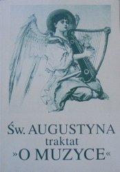 Leon Witkowski, Św. Augustyn • Traktat 'O muzyce'