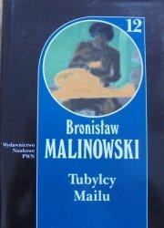 Bronisław Malinowski • Tubylcy Mailu