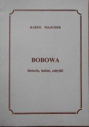 Karol Majcher • Bobowa. Historia, ludzie, zabytki