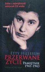 Etty Hillesum • Przerwane życie. Pamiętnik 1941-1943