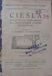 Gustawicz, Sroczyński • Cieśla. Praktyczne wiadomości dla pracowników zawodu ciesielskiego [ciesielstwo]