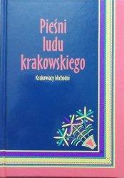 Pieśni ludu krakowskiego • Krakowiacy Wschodni
