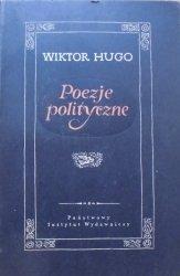 Wiktor Hugo • Poezje polityczne