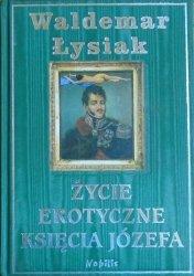 Waldemar Łysiak • Życie erotyczne księcia Józefa