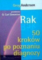 Greg Anderson • Rak. 50 kroków po poznaniu diagnozy
