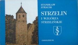 Stanisław Strauss • Strzelin i Wzgórza Strzelińskie