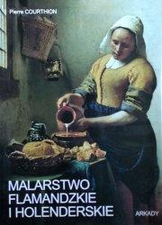 Pierre Courthion • Malarstwo flamandzkie i holenderskie
