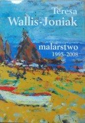 Teresa Wallis-Joniak • Malarstwo 1995-2008