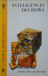 Danah Zohar, Ian Marshall • Inteligencja duchowa